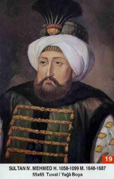 SULTAN IV.MEHMED HAN // - Babasi: Sultan I. Ibrahim Annesi: Turhan Hatice Sultan Dogumu: 02 Ocak 1642 Ölümü: 06 Ocak 1693 Saltanati: 08 Agustos 1648-1687