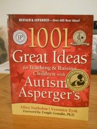 1001 Great Ideas for Teaching & Raising Children with Autism or Asperger's by Ellen Notbohm and Veronica Zysk... READ book REVIEW by Special Needs Book Review