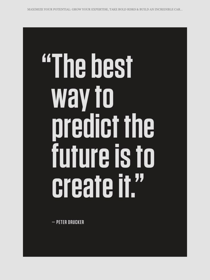 Create your own Future. Inspirational and motivational