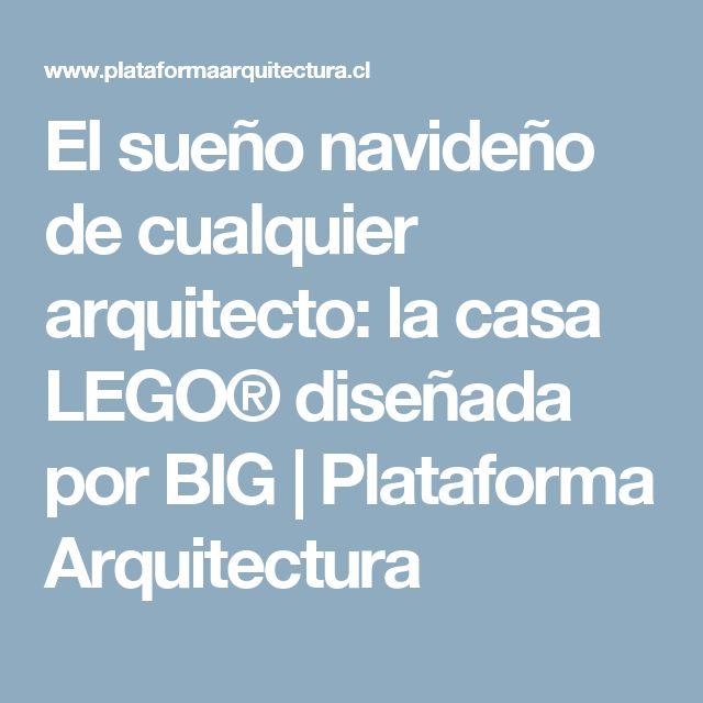 El sueño navideño de cualquier arquitecto: la casa LEGO® diseñada por BIG | Plataforma Arquitectura