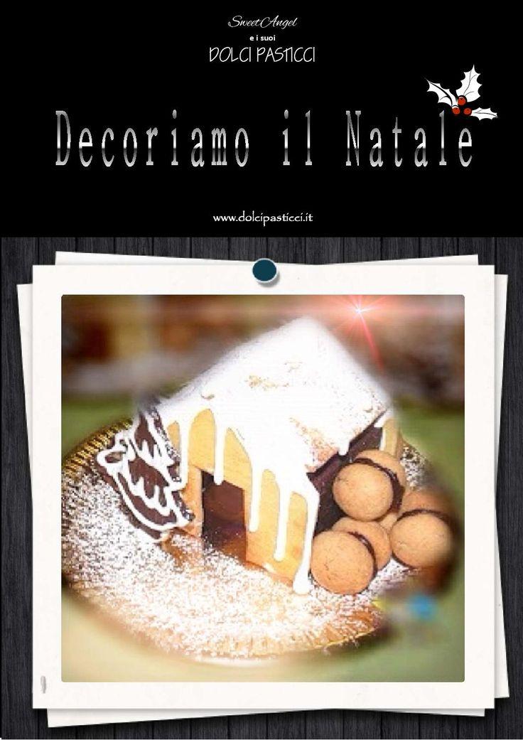 Decoriamo il Natale - La raccolta del Natale 2013  Idee e sugerimenti per abbellire la tavola delle feste con centrotavola e segnaposti commestibili