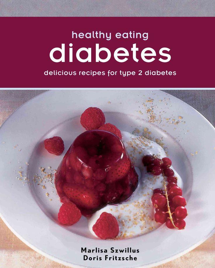 Diabetes: Delicious recipes for type 2 Diabetes