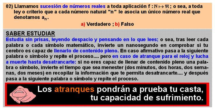 02 Concepto de sucesión de números reales: llamamos sucesión de números reales a toda aplicación del conjunto de los números naturales en el conjunto de los números reales:; o sea, a toda ley o criterio que a cada número natural le asocia un único número real.