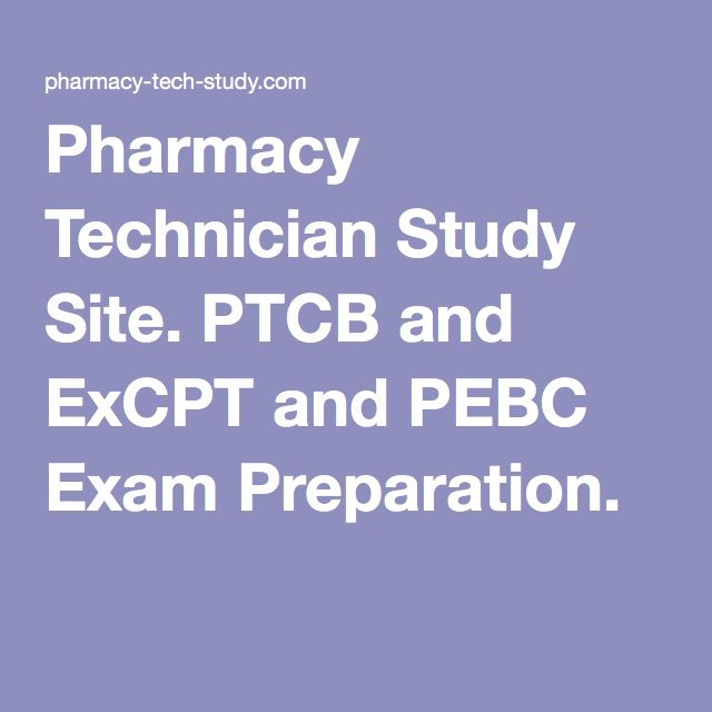Pharmacy Technician Study Site. PTCB and ExCPT and PEBC Exam Preparation.
