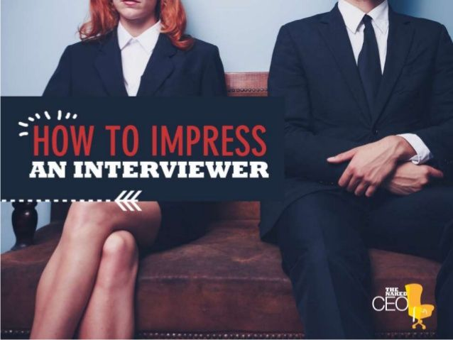 How to impress an interviewer by CPA Australia via slideshare