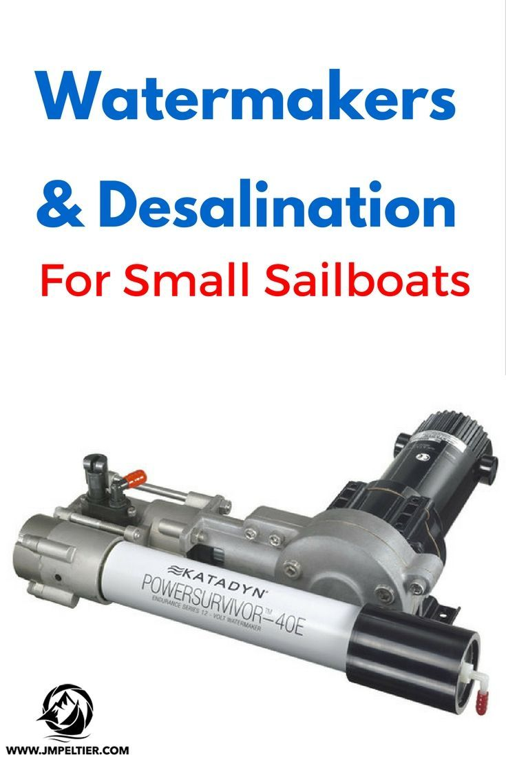 Small cruising sailboats can't carry much fresh water - and desalination systems can get big.  Here are some small watermakers for small sailboats.