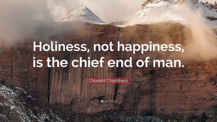 quotefancy.com media wallpaper 3840x2160 1731523-Oswald-Chambers-Quote-Holiness-not-happiness-is-the-chief-end-of.jpg