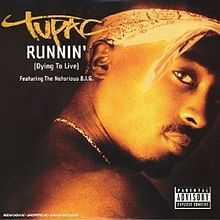 Runnin' (Dying to Live) - Wikipedia, the free encyclopedia