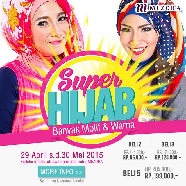 Promo Nasional Super Hijab, Harga Spesial Khusus Kerudung Segi Empat by Mezora