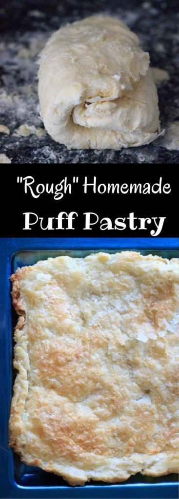 Rough puff pastry - make your own homemade puff pastry dough in less time than…