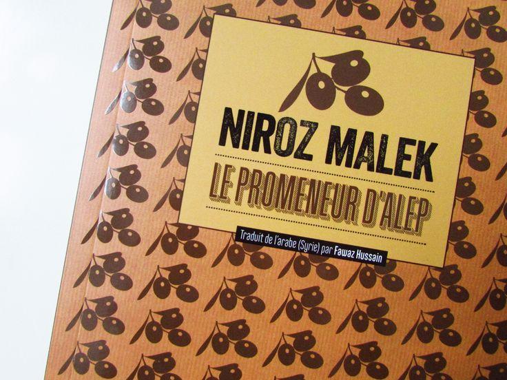 Le Promeneur d'Alep a une énorme capacité à émouvoir. J'ai découvert de nouvelles émotions, étendu ma capacité à m'émouvoir et à compatir, bref, j'ai en quelque sorte l'impression d'avoir gagné en « intelligence du cœur ».  http://ulostcontrol.com/le-promeneur-dalep-niroz-malek/