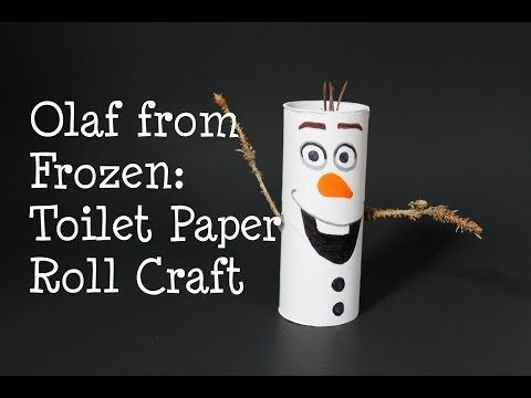 Olaf from Frozen! DIY Toilet Paper Roll Craft, My Crafts and DIY Projects
