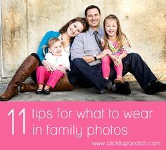 11 Tips for What to Wear in Family Photos via click it up a notch