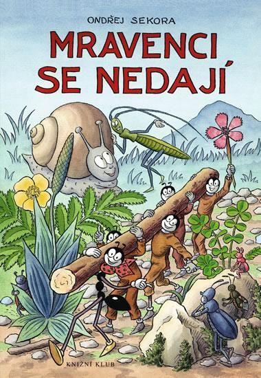 book Mravenci se nedají by Sekora, Ondřej