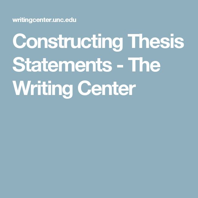 "constructing a thesis My pals jeannine delombard and dan white offer this ""important hint"" for constructing a thesis: you do not need a refined thesis in order to start writing."