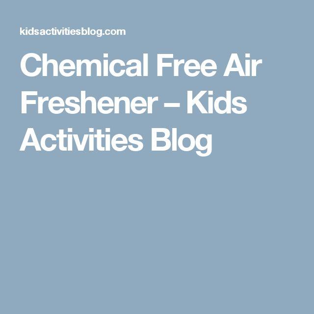 Chemical Free Air Freshener – Kids Activities Blog