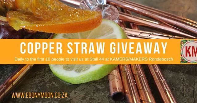 STUNNING GIVEAWAY   We're celebrating our new range of copper straws by giving them away at @kamersvol (28th February to 4th March). The first 10 people that find us at Stall 44 get one of our new copper straws! Every day... See you there and remember to share with your friend  #Kamers2018 #Kamers #Porterville #Ebonymoon