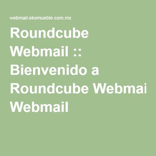 Roundcube Webmail :: Bienvenido a Roundcube Webmail