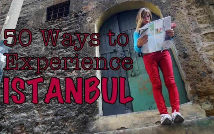 50 things to do in Istanbul, Turkey!