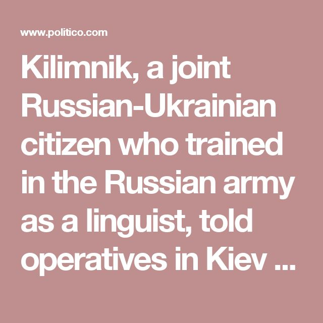 Kilimnik, a joint Russian-Ukrainian citizen who trained in the Russian army as a linguist, told operatives in Kiev and Washington that he met with Manafort during an April trip to the United States. And, after a late summer trip to the U.S., Kilimnik suggested that he had played a role in gutting a proposed amendment to the Republican Party platform