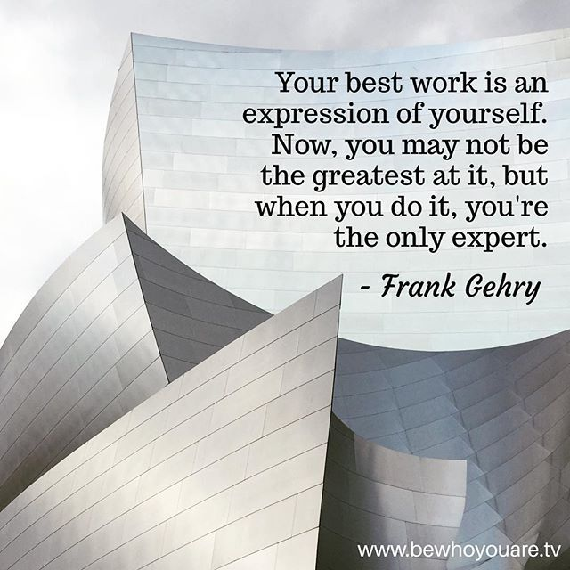 Be who you are to do your best work! 👍🏼♥️👍🏽♥️👍🏾💜👍🏼♥️ #frankgehry #bewhoyouare #laarchitecture #creativity #growthmindset #individuality #famousquotes #wisdomwednesday