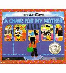"""A Chair For My Mother"" by Vera B. Williams is another classic mom book and it deserves to be called that. A sweet story that includes 3 generations of women who are all working hard to save money to replace furniture lost in a fire. The comfy chair they are planning to buy really represents the comfort and safety they are trying to rebuild in their new home after such tragedy. I love the sense of collective good in this family, in our ""Me me me !"" world I like seeing books like this."