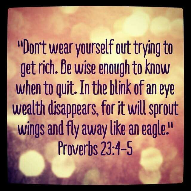 Image result for Proverbs 23:4