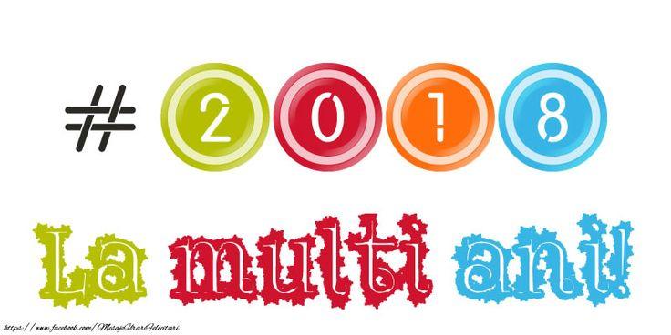 #2018 La multi ani!
