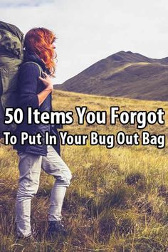 This post is to remind you of any items you would have put in your bug out bag but forgot, and it's to give you some ideas you might not have considered.