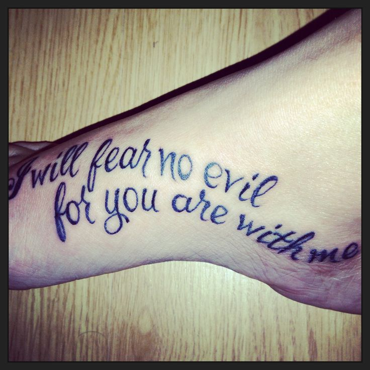 Bible Quote Tattoos About Strength: Foot Tattoo Of 23rd Psalm Verse