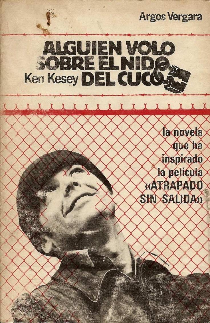 Alguien Volo Sobre El Nido Del Cuco - K.kesey - A.vergara
