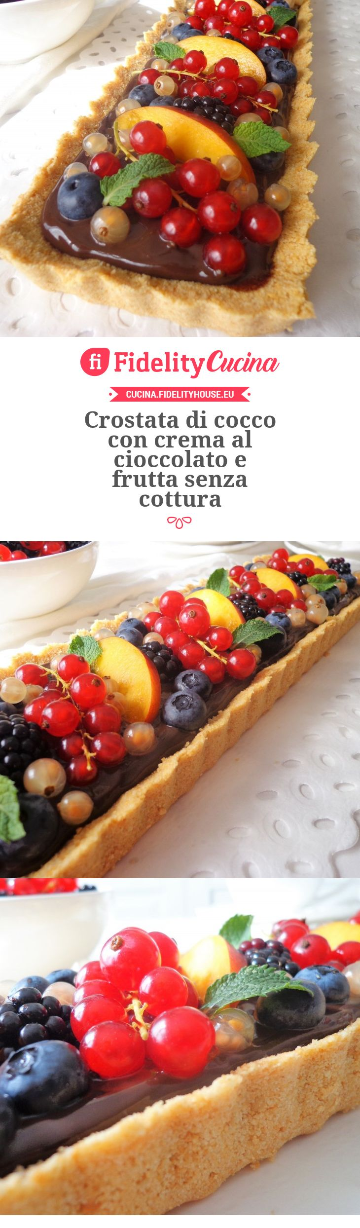 Crostata di cocco con crema al cioccolato e frutta senza cottura