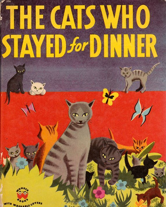 Peter Burchard, book cover illustration for The Cats Who Stayed for Dinner by Phyllis Rowland, 1951. Published by Wonder Books. Via ElwoodAndEloise