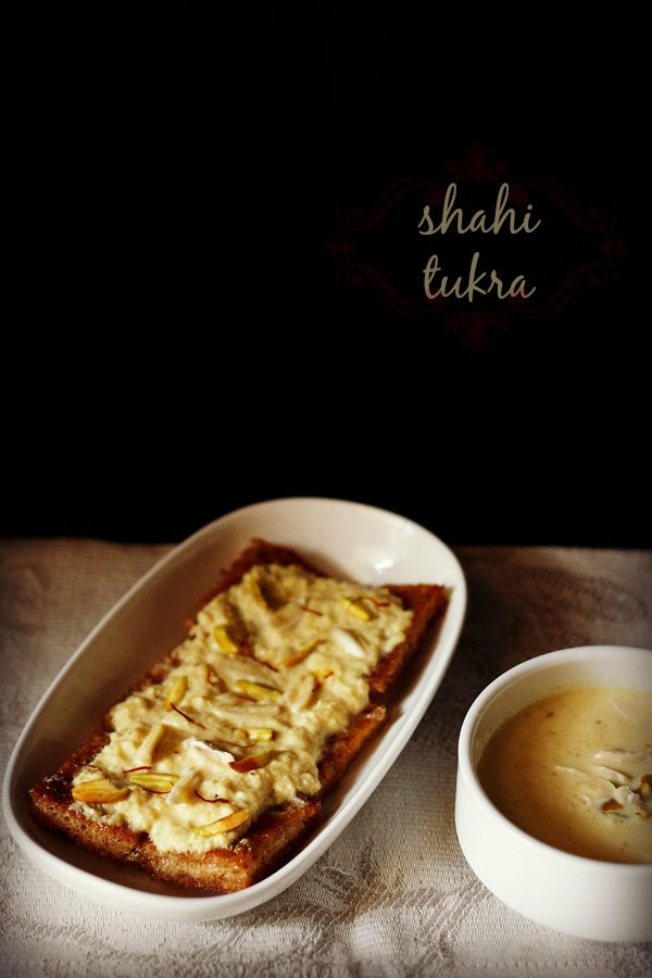 shahi tukra recipe - a rich, royal mughlai dessert of fried sugar syrup coated bread topped and soaked with fragrant creamy sweet thickened milk or rabri and garnished with dry fruits. step by step recipe.