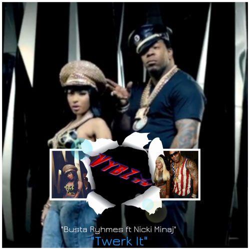 Twerk It - Busta Ryhmes ft Nicki Minaj #twerk20 #twerkmusic