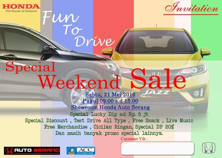 Weekend sales Honda Auto Serang  Dapatkan paket kredit menarik dari ACC Serang  Info HONDA M Erwin Hidayat 087772020777 Web www.hondaserang.com Lebih hemat dan menguntungkan!! Jaminan termurah sekota serang