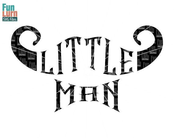 Little man svg Little Man Baby boy newborn  by FunLurnSVG on Etsy