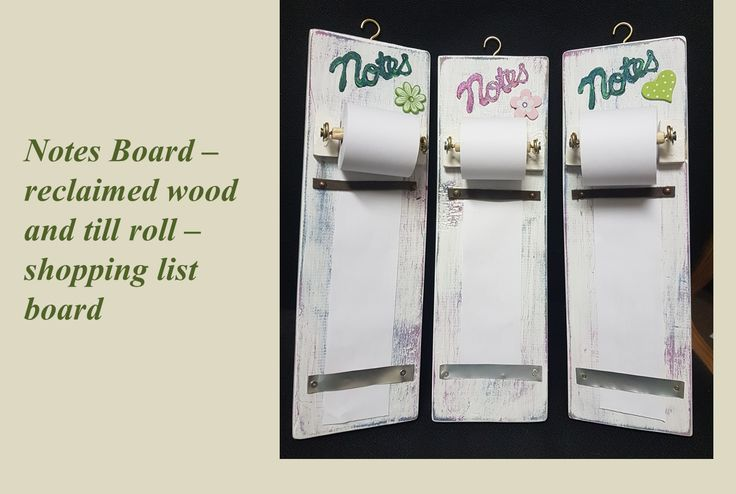 Notes Board - Shopping List - DIY with reclaimed wood and till roll