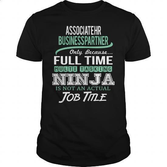 Awesome Tee For Associate Hr Business Partner - #men #white shirt. GET YOURS => https://www.sunfrog.com/LifeStyle/Awesome-Tee-For-Associate-Hr-Business-Partner-146133884-Black-Guys.html?60505