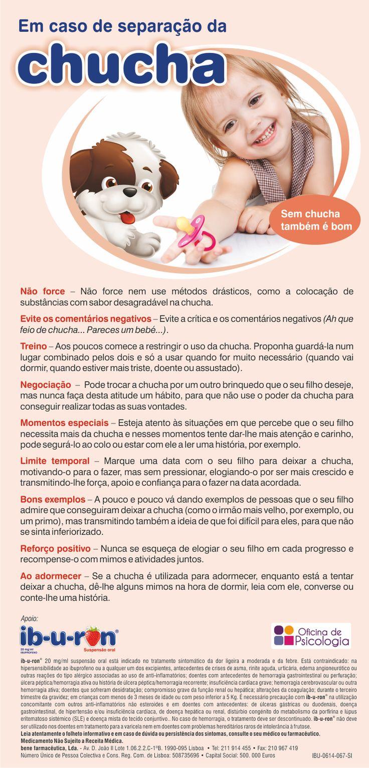 Dicas para ajudar os pais nas decisões associadas ao uso da chucha. Conteúdos da Oficina de Psicologia, com o apoio do Ib-u-ron