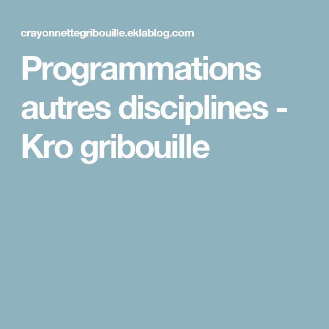Programmations autres disciplines - Kro gribouille