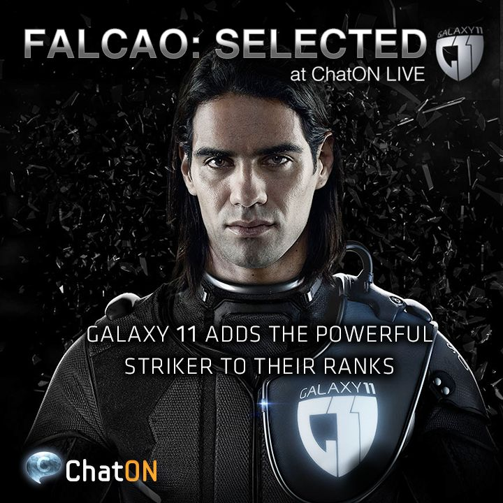 [ChatON LIVEpartner GALAXY11] FALCAO: Selected /  Humans vs. Aliens. GALAXY11 has selected one of the world's best strikers, the fierce Radamel Falcao as the 7th member. Expect his remarkable play that cutting through the Alien defenses. Stay tuned at GALAXY11 of the ChatON LIVEpartner to keep up with the ultimate football match.  에어리언에 대항할 7번째 선수로, 세계 최고의 공격수중 하나인 라다멜 팔카오가 GALAXY11에 합류했습니다. 외계인들의 수비 라인을 돌파하는 그의 활약을 기대하세요! ChatON LIVEpartner GALAXY11에서 인류의 미래를 건 축구 시합 소식을 계속 받아보세요.
