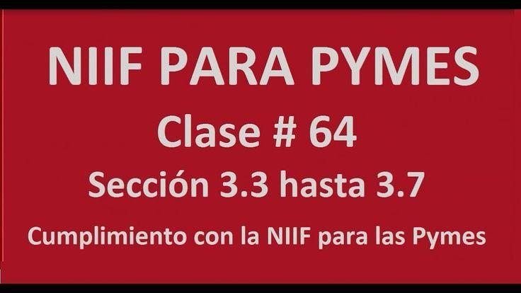 768. Cumplimiento con las Niif para las Pymes. Sección 3.3 hasta la 3.7 ...