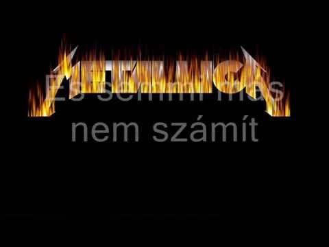 Metallica - Nothing Else Matters (Magyar Felirattal!)
