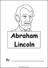 Abraham Lincoln, A Printable Book for Fluent Readers - EnchantedLearning.com