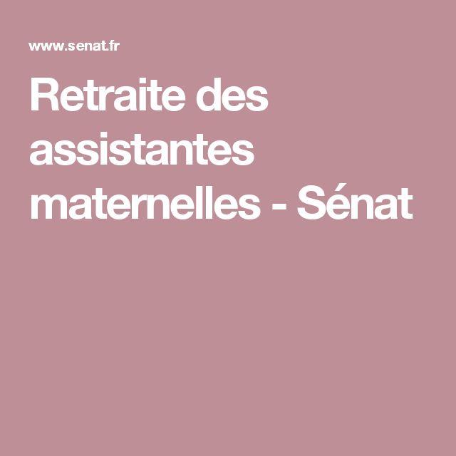 Retraite des assistantes maternelles - Sénat