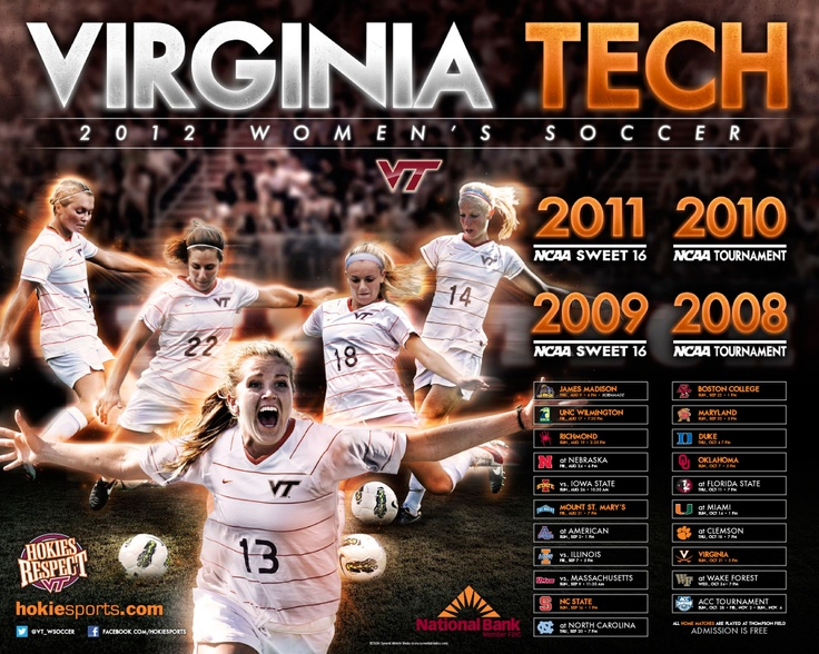 2012 VT Women's Soccer poster. Hokies go for 5th straight NCAA appearance. Admission is free to all home matches!