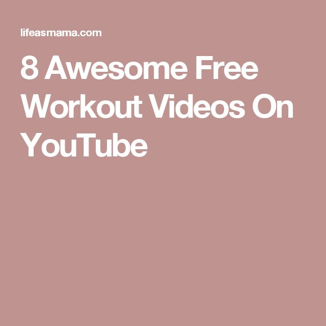 8 Awesome Free Workout Videos On YouTube