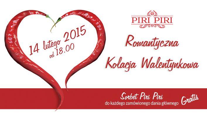 Zapraszamy na pikantną kolację walentynkową w Piri Piri:) Szczegóły i rezerwacje www.piri.krakow.pl
