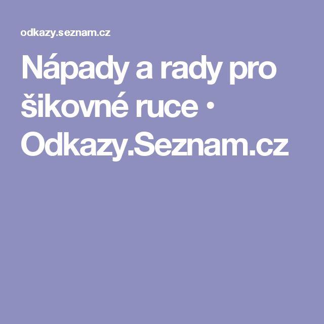 Nápady a rady pro šikovné ruce • Odkazy.Seznam.cz